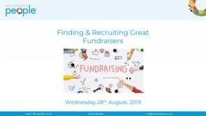 Finding And Recruiting Great Fundraisers For Your Not For Profit