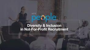 Diversity & Inclusion In Not For Profit Recruitment