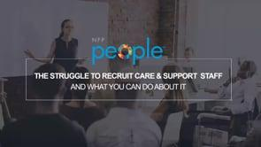 The Struggle To Recruit Care & Support Staff & What You Can Do About It